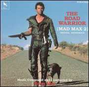 The Road Warrior (Original Soundtrack)