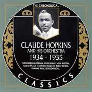 Claude Hopkins & His Orchestra 1934-35