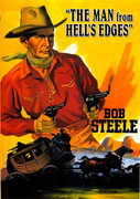 Man from Hell's Edges , Bob Steele
