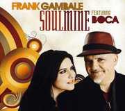 Frank Gambale Soulmine (Feat. Boca)