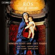 Ros: Songs of Christmas , Grete Pedersen