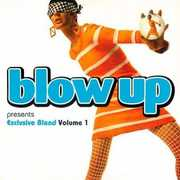 Blow Up Presents: Exclusive Blend, Vol. 1
