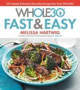 Whole30 Fast & Easy Recipes