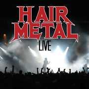 Hair Metal Live /  Various , Various Artists