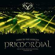 Gods To The Godless , Primordial