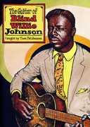 Guitar of Blind Willie Johnson , Tom Feldmann