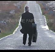Fair and Square , John Prine