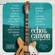 Echo in the Canyon (Original Motion Picture Soundtrack) , Echo in the Canyon