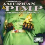 American Pimp: Raw Outtakes and the Hard Truth (Original Soundtrack)