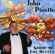 Show Me the Buffet , John Pinette