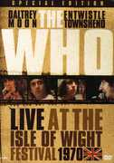 The Who: Live at the Isle of Wight Festival 1970 , The Who