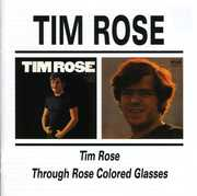 Tim Rose & Through Rose Coloured Glasses [Import]