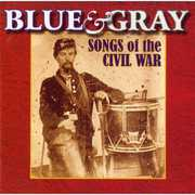 Blue and Gray: Songs Of The Civil War