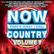 Now That's What I Call Country 7 /  Various , Various Artists