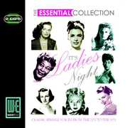 The Essential Collection: It's Ladies Night