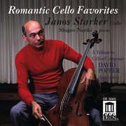 Romantic Cello Favorites , Janos Starker