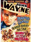 John Wayne Triple Feature: Paradise Canyon /  Randy Rides Alone /  Winds OfThe Wasteland , John Wayne