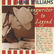 Hank Williams Sr: Songwriter To Legend