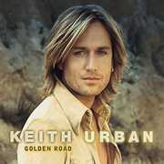 Golden Road , Keith Urban