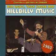 Dim Lights, Thick Smoke and Hillbilly Music, 1963