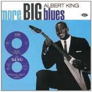 More Big Blues of Albert King [Import]