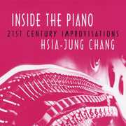 Inside the Piano- 21st Century Improvisations
