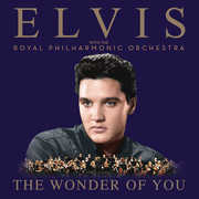 The Wonder Of You: Elvis Presley With The Royal Philharmonic Orchestra , Elvis Presley