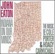 Indiana On Our Minds: Music Of Porter and Carmichael