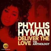 Deliver The Love: The Anthology [Import] , Phyllis Hyman