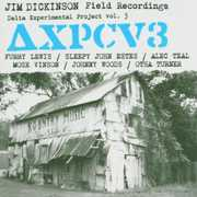 Jim Dickinson Field Recordings Delta Experimental Project, Vol. 3