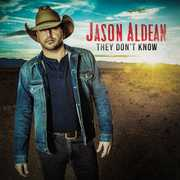 They Don't Know , Jason Aldean