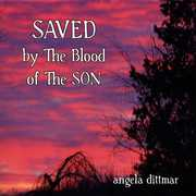 Saved By the Blood of the Son