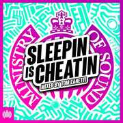 Ministry Of Sound: Sleepin Is Cheatin /  Various [Import] , Various Artists