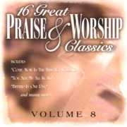 16 Great Praise and Worship Classics, Vol. 8