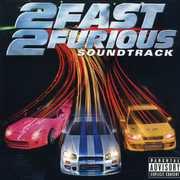 2 Fast 2 Furious (Original Soundtrack) [Explicit Content]