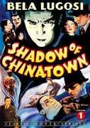 Shadow of Chinatown 1 , Bela Lugosi