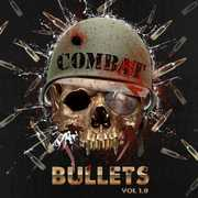 Combat Bullets Vol 1.0 /  Various , Various Artists