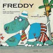 Freddie or How the Rhinoceros Got His Horn