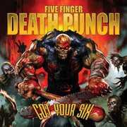 Got Your Six , Five Finger Death Punch