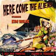 Here Come The Aliens [Import]