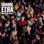 Wanted on Voyage , George Ezra