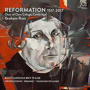 Reformation 1517-2017 , The Choir of Clare College Cambridge