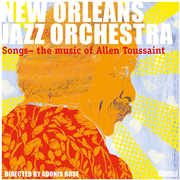 Music of Allen Toussaint , New Orleans Jazz Orchestra