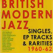 British Modern Jazz Singles EP Tracks 1960-62 /  Various