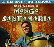 Only the Best of Mongo Santamaria