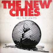 Kill the Lights [Import]
