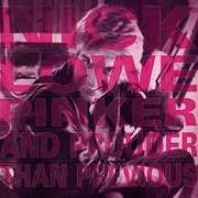 Pinker & Prouder , Nick Lowe