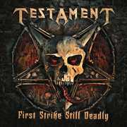 First Strike Still Deadly , Testament