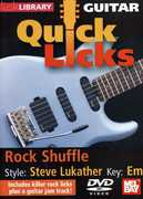 Quick Licks for Guitar: Rock Shuffle Style: Steve , Michael Casswell