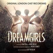 Dreamgirls (Original London Cast Recording) , Original London Cast Recording